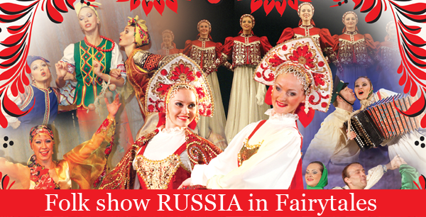 Folklore show Russia in Fairytales